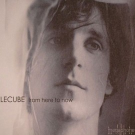 LECUBE : CD From Here To Now