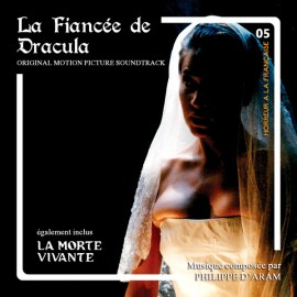 D'ARAM Philippe : CD La Morte Vivante / La Fiancée De Dracula