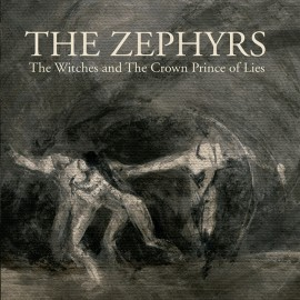 ZEPHYRS (the) : The Witches And The Crown Prince Of Lies