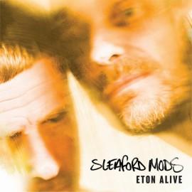 SLEAFORD MODS : LP Eton Alive