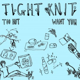 TIGHT KNIT : Too Hot
