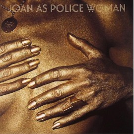 JOAN AS POLICE WOMAN : Holy City