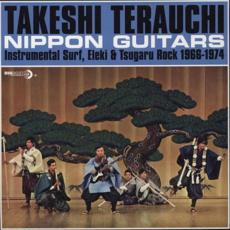 TERAUCHI Takeshi : LP Nippon Guitars (Instrumental Surf, Eleki & Tsugaru Rock 1966-1974)