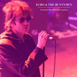 ECHO AND THE BUNNYMEN : LP Greatest Hits Live In London