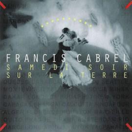 2nd HAND / OCCAS : CABREL Francis : CD Samedi Soir Sur La Terre