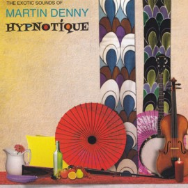 DENNY Martin : CD Hypnotique