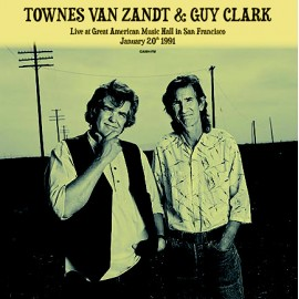 TOWNES VAN ZANDT / CLARK Guy : LPx2 Live At Great American Music Hall In San Francisco January 20th 1991