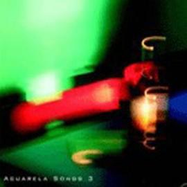 VARIOUS : CDx2 Acuarela Songs 3