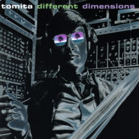 TOMITA Isao : CD Different Dimensions
