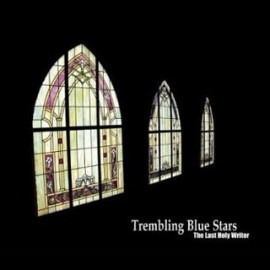TREMBLING BLUE STARS : A Certain Evening Light
