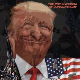 VARIOUS : LP The Wit & Wisdom of Donald Trump