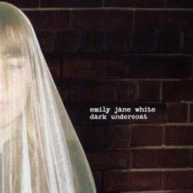 WHITE Emily Jane : LP Dark Undercoat