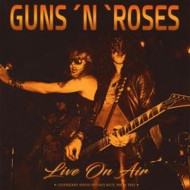 GUNS N' ROSES : LP Live On Air - Legendary Radio Broadcasts 1991 & 1992