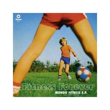 FITNESS FOREVER : Mondo Fitness E.P.