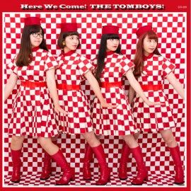 TOMBOYS (the) : LP Here We Come! The Tomboys!