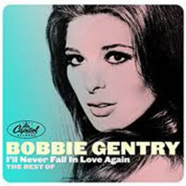 GENTRY Bobbie : CD  I'll Never Fall In Love Again - The Best Of