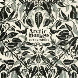 ARCTIC MONKEYS : Cornerstone