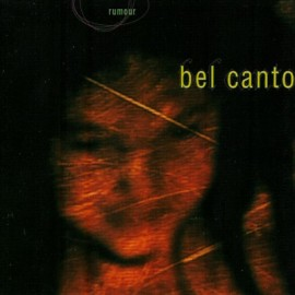 2nd HAND / OCCAS : BEL CANTO : CDEP Rumour