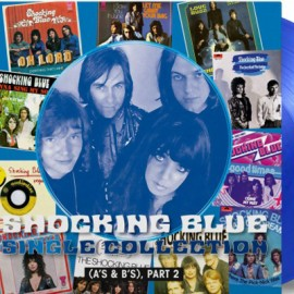 SHOCKING BLUE : LPx2 Single Collection (Part 2)
