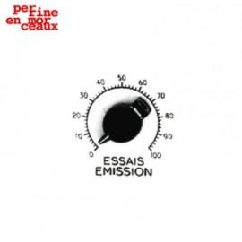 PERRINE EN MORCEAUX : Essais Emission
