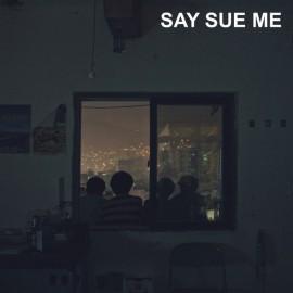 SAY SUE ME : CD Say Sue Me