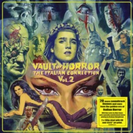 VARIOUS : LPx2+CD Vault Of Horror : The Italian Connection Vol2