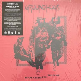 GROUNDHOGS : LPx2 Thank Christ For The Bomb