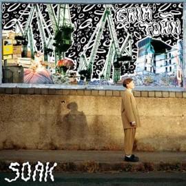 "SOAK : LPx2+7"" Grim-Town"