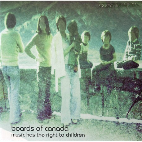 BOARDS OF CANADA : LPx2 Music Has The Right To Children