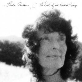 PERHACS Linda : LP The Soul Of All Natural Things