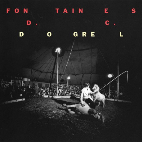 FONTAINES D.C. : Dogrel (yellow)