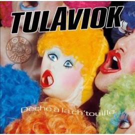 TULAVIOK : LP Deche A La Chtouille