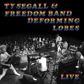TY SEGALL : LP Deforming Lobes