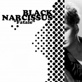 "BLACK NARCISSUS : 12""EPx2 Fatale"