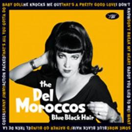 DEL MOROCCOS (the) : LP Blue Black Hair