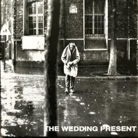 WEDDING PRESENT (the) : Go Out And Get 'Em Boy !