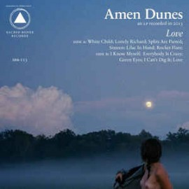AMEN DUNES : LP Love