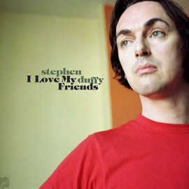 "DUFFY Stephen : LP+7"" I Love My Friends"