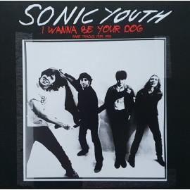 SONIC YOUTH : CD I Wanna Be Your Dog - Rare Tracks 1989-1995
