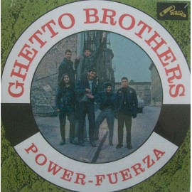 GHETTO BROTHERS : LP Power-Fuerza