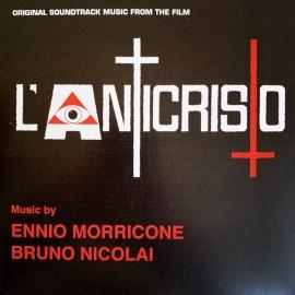 MORRICONE Ennio / NICOLAI Bruno : L'Anticristo