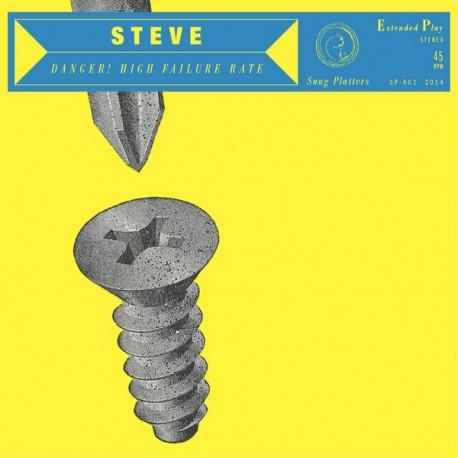 """STEVE : 10""""EP Danger! High Failure Rate"""