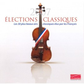 2nd HAND / OCCAS : VARIOUS : CDx2 Élections Classiques 2007