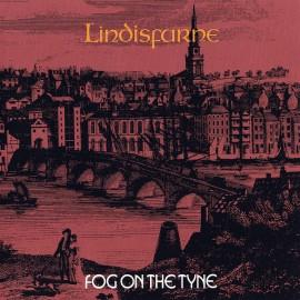 LINDSFARNE : CD Fog On The Tyne