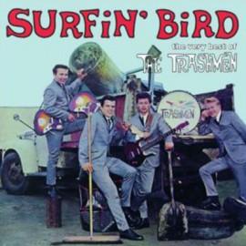 TRASHMEN (the) : LP Surfin' Bird - The Very Best Of