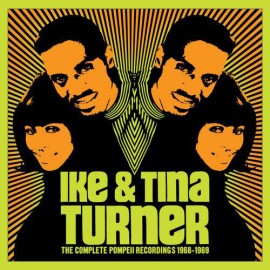 TURNER Ike And Tina : CDx3 The Complete Pompeii Recordings 1968-1969