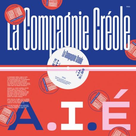 """COMPAGNIE CREOLE (la) : 12""""EP A.I.É (Larry Levan Unreleased Remixes)"""