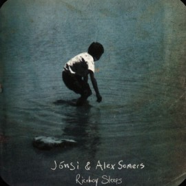 JONSI / SOMERS Alex : LPx2 Riceboy Sleeps