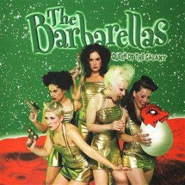 BARBARELLAS (the) : CD Queen Of The Galaxy
