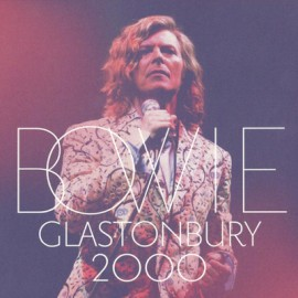 BOWIE David : CDx2 Glastonbury 2000